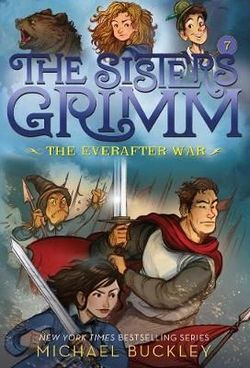 The Everafter War (the Sisters Grimm #7) book