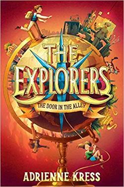 The Explorers: The Door in the Alley book