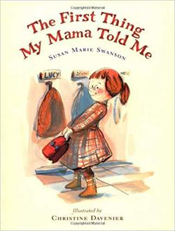 The First Thing My Mama Told Me book