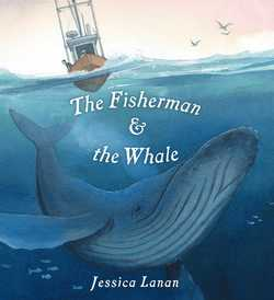 The Fisherman & the Whale book
