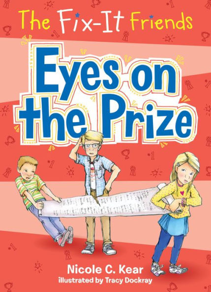 The Fix-It Friends: Eyes on the Prize book