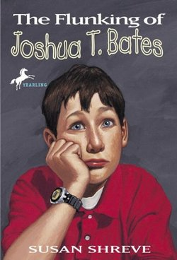 The Flunking of Joshua T. Bates book