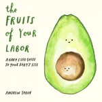 The Fruits of Your Labor book