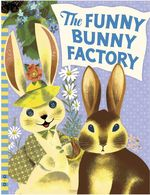 The Funny Bunny Factory book