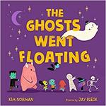 The Ghosts Went Floating book