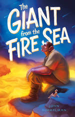 The Giant from the Fire Sea book