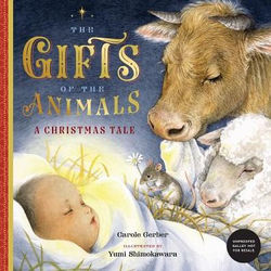 The Gifts of the Animals: A Christmas Tale book