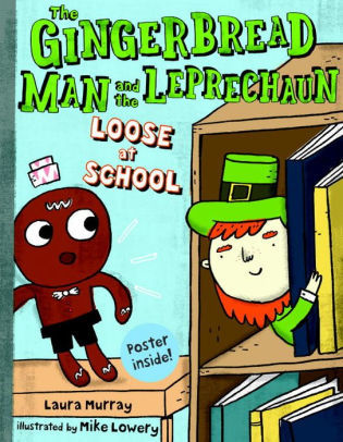 The Gingerbread Man and the Leprechaun Loose at School book