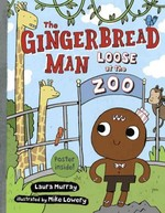 The Gingerbread Man Loose at the Zoo book