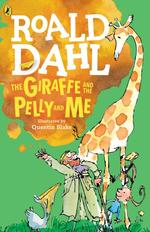 The Giraffe and the Pelly and Me book