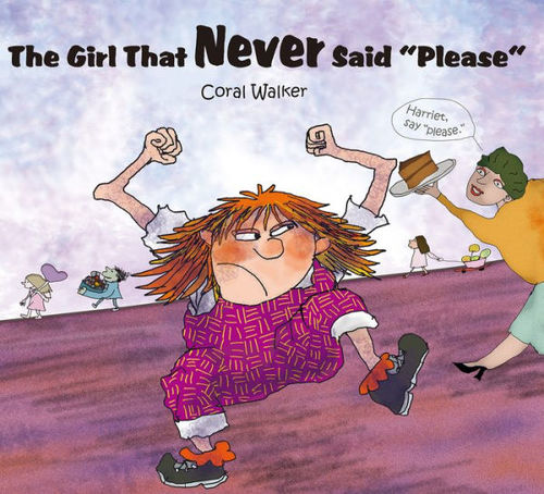"""The Girl That Never Said """"please"""" book"""