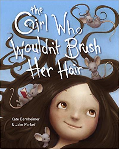 The Girl Who Wouldn't Brush Her Hair book