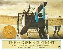 The Glorious Flight: Across the Channel with Louis Bleriot July 25, 1909 book