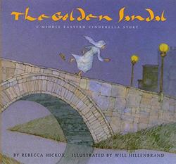 The Golden Sandal: A Middle Eastern Cinderella Story book