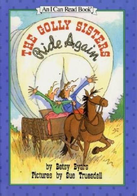 The Golly Sisters Ride Again book