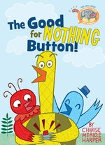 The Good for Nothing Button! book
