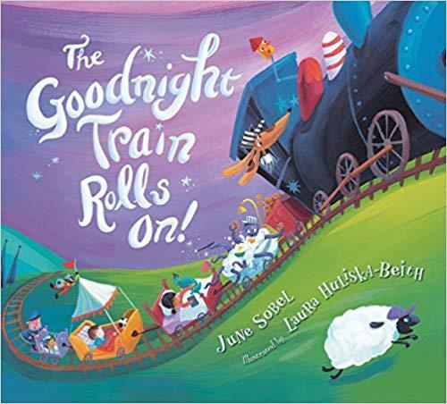 The Goodnight Train Rolls On! (Board Book) book