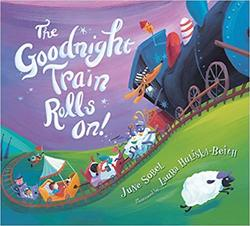 The Goodnight Train Rolls On! (Board Book) book