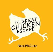 The Great Chicken Escape book