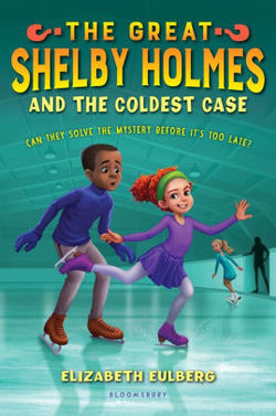 The Great Shelby Holmes and the Coldest Case book