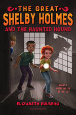 The Great Shelby Holmes and the Haunted Hound book