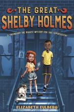 The Great Shelby Holmes: Girl Detective book
