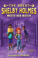 The Great Shelby Holmes Meets Her Match book