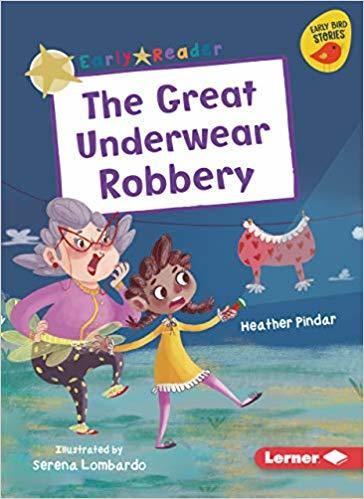 The Great Underwear Robbery book