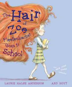 The Hair of Zoe Fleefenbacher Goes to School book