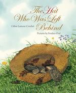 The Hat Who Was Left Behind book
