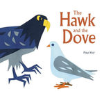 The Hawk and the Dove book