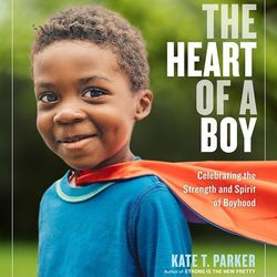 The Heart of a Boy book