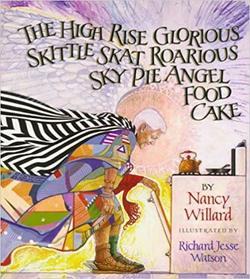 The High Rise Glorious Skittle Skat Roarious Sky Pie Angel Food Cake book