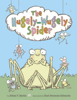 The Hugely-Wugely Spider book