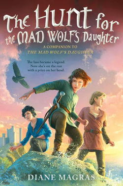 The Hunt for the Mad Wolf's Daughter book