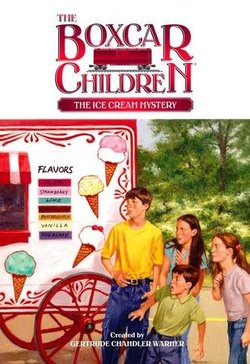 The Ice Cream Mystery (The Boxcar Children Mysteries #94) Book