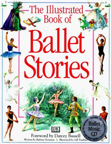 The Illustrated Book of Ballet Stories book