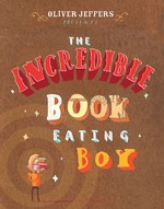 The Incredible Book Eating Boy book
