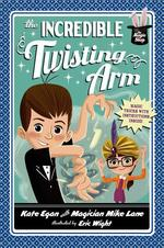 The Incredible Twisting Arm book