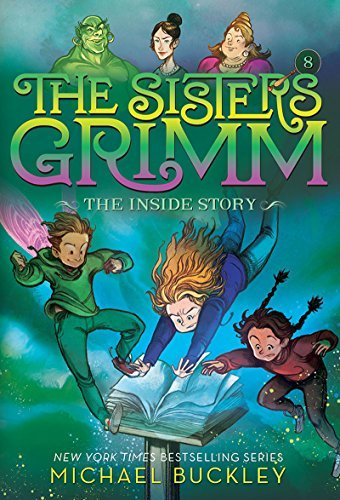 The Inside Story (the Sisters Grimm #8) book