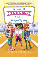 The Kindness Club: Designed by Lucy book