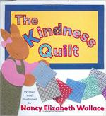 The Kindness Quilt book
