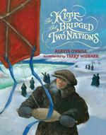 The Kite That Bridged Two Nations: Homan Walsh and the First Niagara Suspension Bridge book