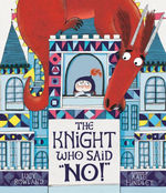 The Knight Who Said No! book
