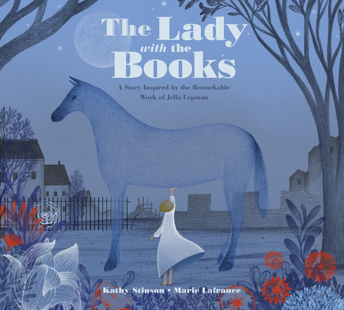 The Lady with the Books: A Story Inspired by the Remarkable Work of Jella Lepman book