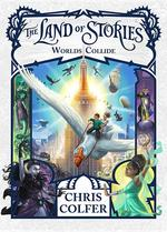 The Land of Stories: Worlds Collide book