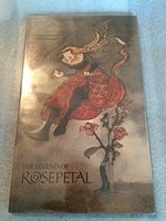 The Legend of Rosepetal book