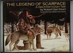 The Legend of Scarface: A Blackfeet Indian Tale book