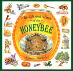 The Life and Times of the Honeybee book