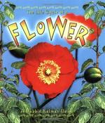 The Life Cycle of a Flower book